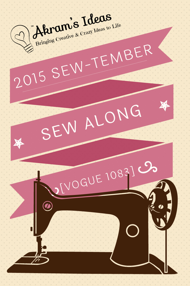 Akram's Ideas 2015 Sewtember Sew Along