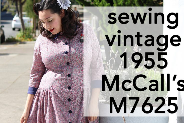 Sewing Vintage 1950s McCall's 7625 | Vintage on Tap
